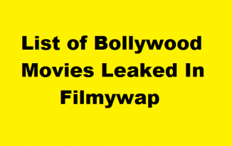 List Of Bollywood Movie Getting Leaked By Illegal Website Filmywap