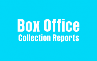Indian And Hollywood Movie Box Office Collection Reports and Updates