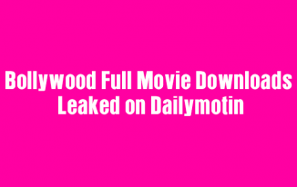 Bollywood Full Movie Got Leaked By Piracy Website Dailymotion Online For Free