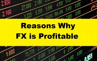 There are many reasons why FX is profitable